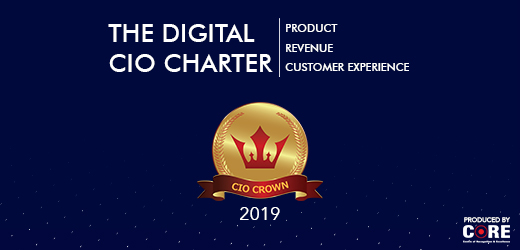 CIO Crown 2019: Creating a Digital CIO charter to revamp product, revenue & customer experience