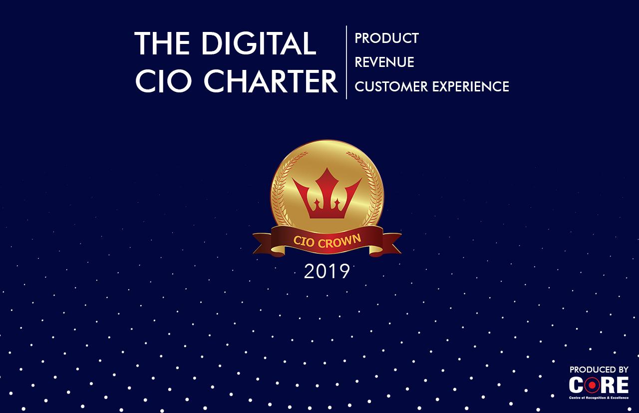 CIO Crown 2019: Creating a Digital CIO charter to revamp product, revenue & customer experience