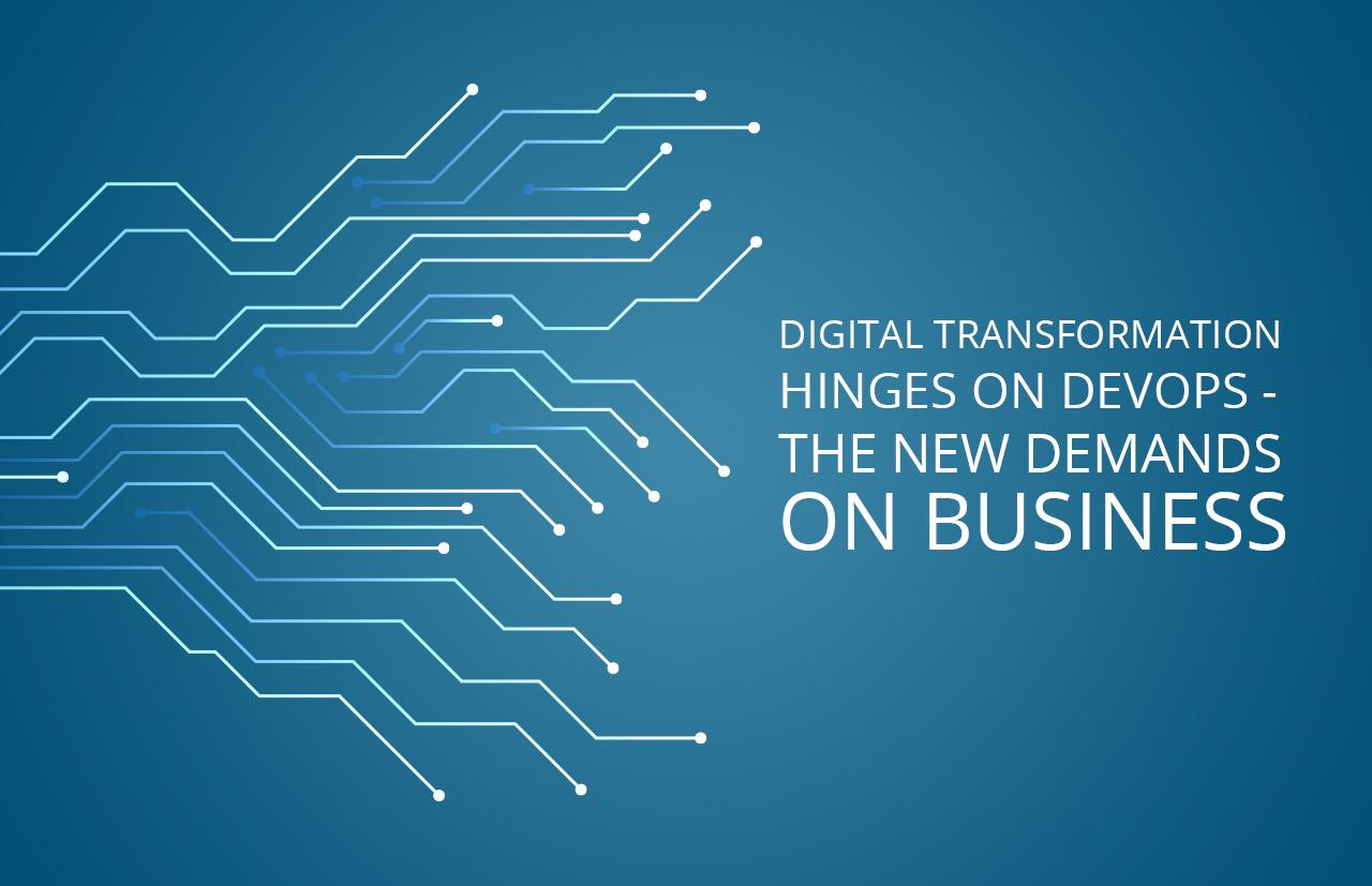 DevOps: Delivering on new demands of business