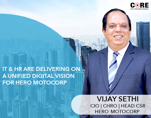 IT and HR Deliver a Unified Digital Vision for Hero Moto Corp: Vijay Sethi