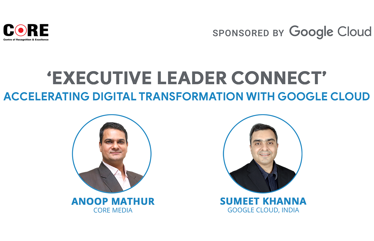 Accelerating Digital Transformation & Excellence with Google Cloud
