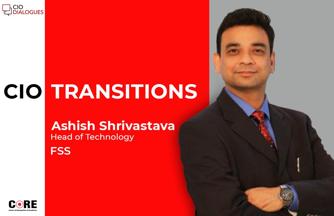 Ashish Shrivastava Joins FSS as Head of Technology