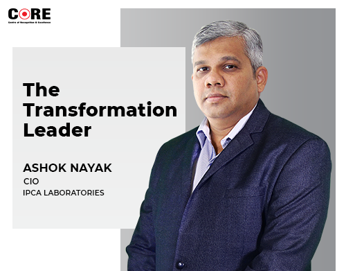Ipca's Ashok Nayak on How CIOs are Becoming Transformation Leaders