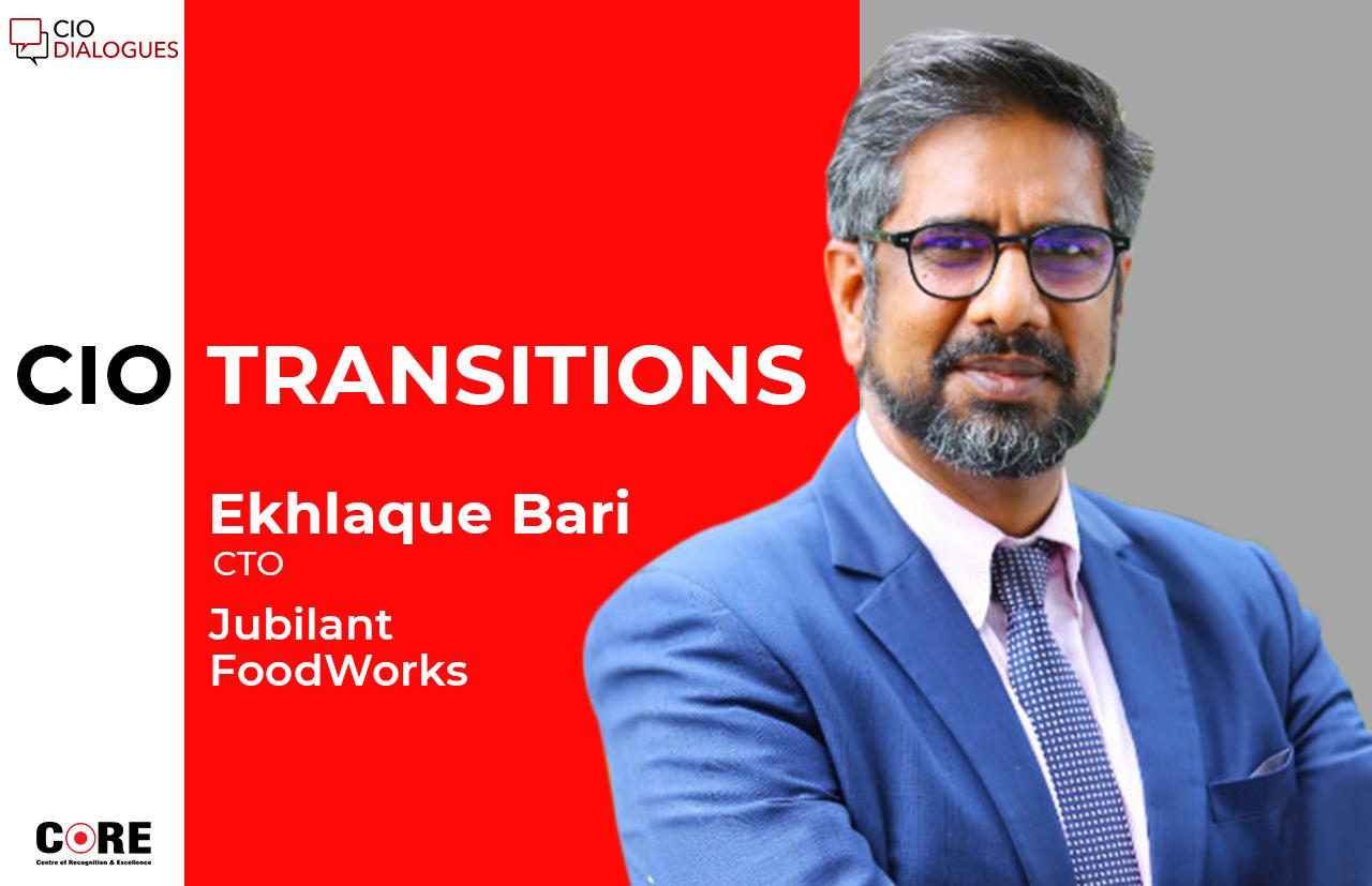 Ekhlaque Bari joins Jubilant FoodWorks as CIO