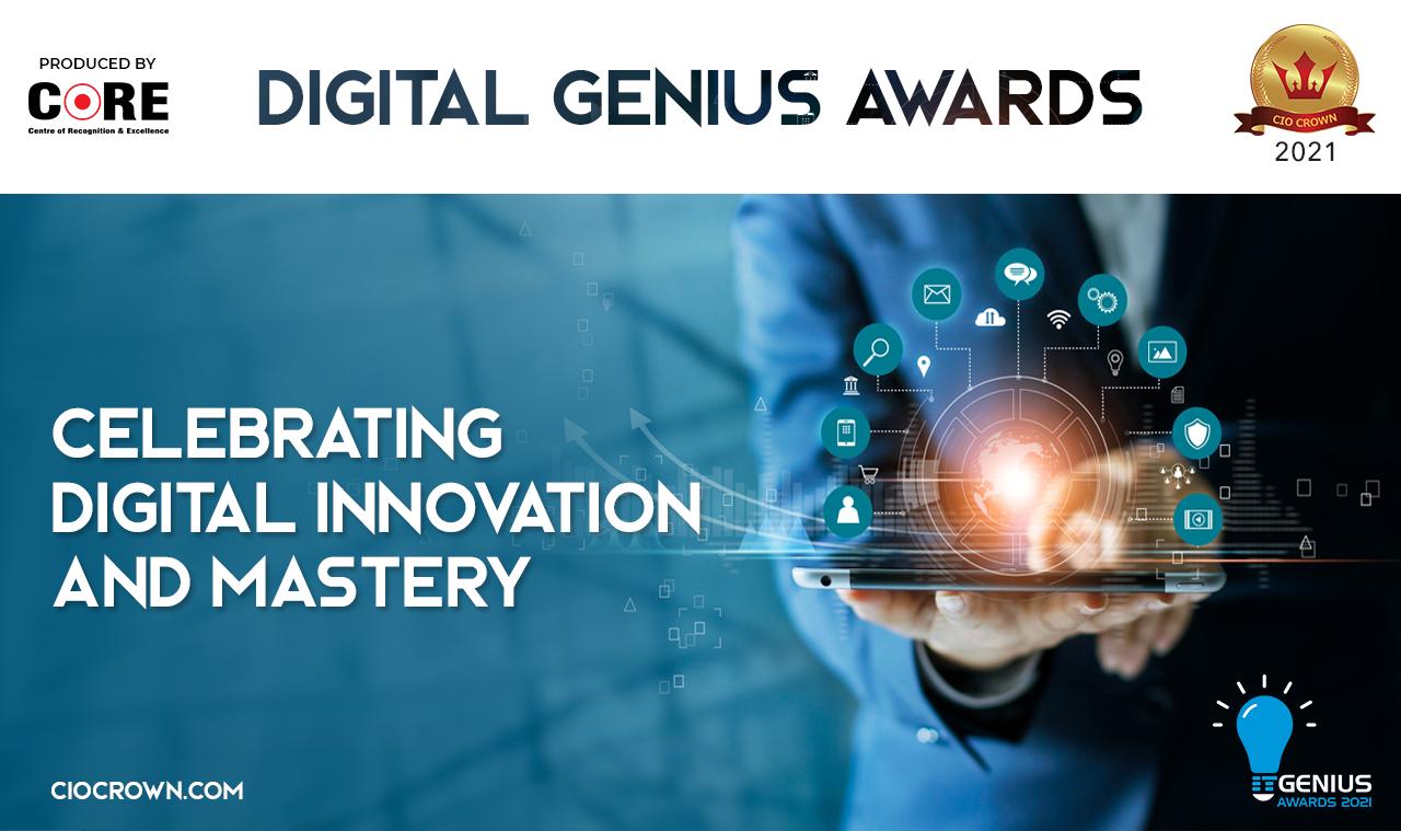 Digital Genius Awards 2021: Celebrating Digital Innovation and Mastery